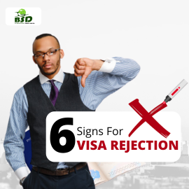 6 SIGNS FOR VISA REJECTIONS.